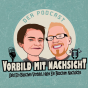 Vorbild mit Nachsicht Podcast Download