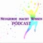 Podcast : Neugierde macht Wissen