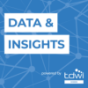 Podcast : Data & Insights powered by TDWI