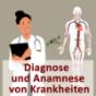 Diagnose und Anamnese von Krankheiten