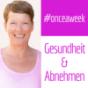 #onceaweek! Gesundheit & Abnehmen