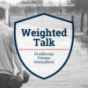 Weighted Talk - Ernährung, Fitness, Gesundheit Podcast Download