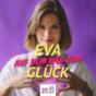Eva auf dem Weg zum Glück Podcast Download