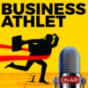 Business Athlet - Der Erfolgspodcast für Unternehmer & Manager Ihres eigenen Lebens Podcast Download