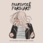 Fearless and Forward Podcast Download