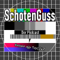 Schotenguss Podcast Download