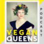 Vegan Queens