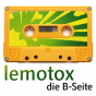 lemotox - die B-Seite Podcast Download