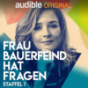 Frau Bauerfeind hat Fragen - Staffel 1 Podcast Download