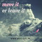 move it or leave it