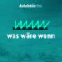 was wäre wenn – detektor.fm Podcast Download