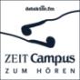 ZEIT CAMPUS zum Hören