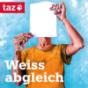 Weißabgleich - taz Podcast von PoC