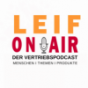 Leif ON AIR - Der Vertriebspodcast Podcast Download