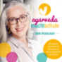 Ayurveda macht Schule! Podcast Download