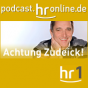 hr1 - Achtung Zudeick Podcast Download