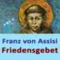 Franz von Assisi - Friedensgebet Podcast Download
