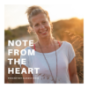 NOTE FROM THE HEART Podcast Download