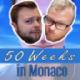 50 Weeks in Monaco Podcast Download