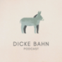 Dicke Bahn Podcast Download