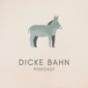 Podcast : Dicke Bahn