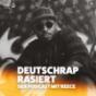 Podcast Download - Folge #23 Deutschrap rasiert - mit MONET192 online hören