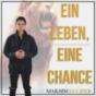 Ein Leben, Eine Chance! Die Show mit Maksim Lucifer Podcast Download