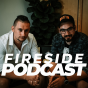FIRESIDE PODCAST Podcast Download