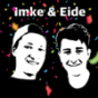 Imke & Eide Podcast Download