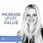 Increase Your Value Podcast Download