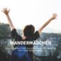 Wandermädchen - Frauen auf dem Jakobsweg Podcast Download