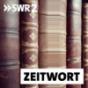 Podcast: SWR2 Zeitwort Podcast Download
