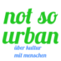 not so urban Podcast Download