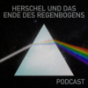Herschel und das unsichtbare Ende des Regenbogens Podcast Download