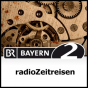 radioZeitreisen - Bayern 2 Podcast Download