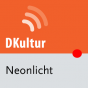 dradio - Neonlicht (komplette Sendung) Podcast Download