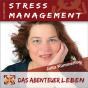 Das Abenteuer Stressmanagement Podcast Download