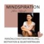 Mindspiration - Persönlichkeitsentwicklung, Motivation, Selbstvertrauen Podcast Download