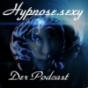 Hypnose.sexy - Der erotisch hypnotische Podcast Podcast Download