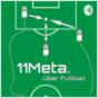 11Meta. - Über Fußball Podcast Download