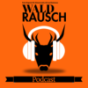 WALDRAUSCH Podcast Download