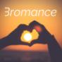 Bromance Podcast Download