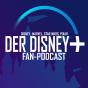 Der Disney+ Fan-Podcast Podcast Download