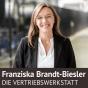 Verkaufen und überzeugen mit Fragen – von und mit Franziska Brandt-Biesler Podcast Download