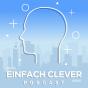 EINFACH CLEVER - Beziehungs-Tipps, Charakterentwicklung & Psychologie - Jede Woche neue Folgen Podcast Download