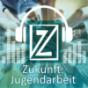 Zukunft Jugendarbeit Podcast Download