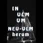 In Ulm um Neu-Ulm herum Podcast Download