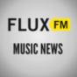 FluxFM Music News Podcast Download