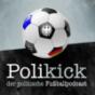 Polikick - der politische Fussballtalk Podcast Download