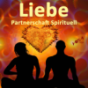 Liebe, Beziehung, Partnerschaft - Spirituell Podcast Download